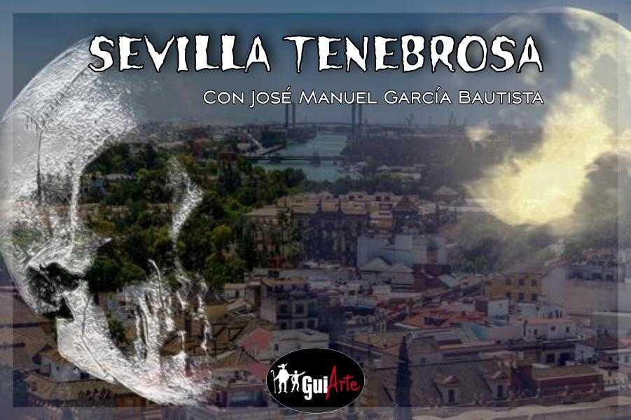 Sevilla Tenebrosa