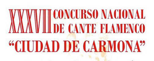 Concurso Nacional de Cante Flamenco Ciudad de Carmona